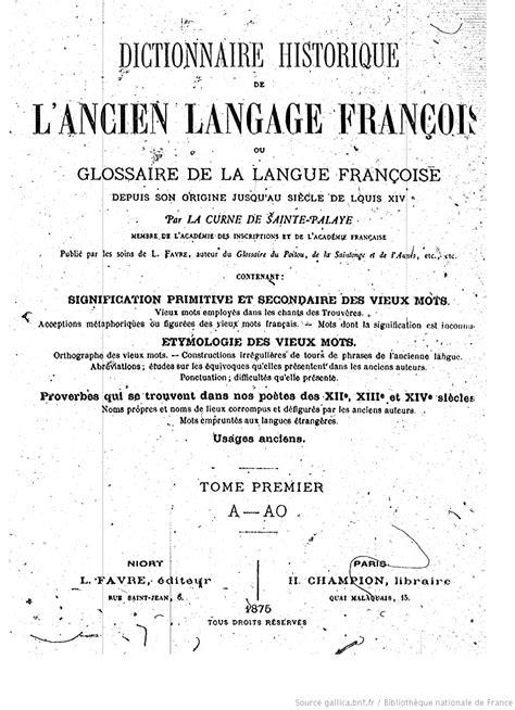 1361842172 dictionnaire historique de l ancien langage ebook dictionnaire ancien francais