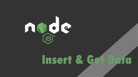 node js mongodb tutorial youtube node js express tutorial insert and get data with