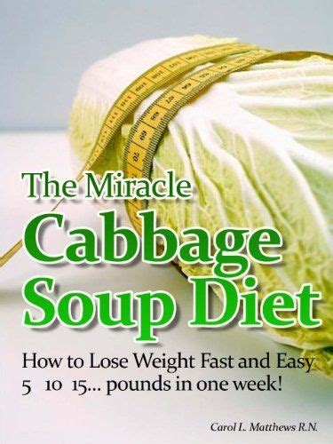 Detox Diets To Lose Weight In A Week by Cabbage Soup Diet Lose 10 Pounds In A Week Cabbage Soup