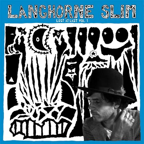 last tour vol 1 home langhorne slim