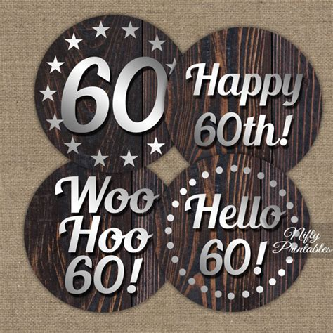 printable 60th birthday party decorations printable 60th mens birthday toppers wood silver