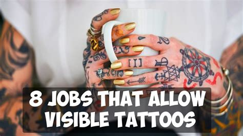 8 that allow visible tattoos