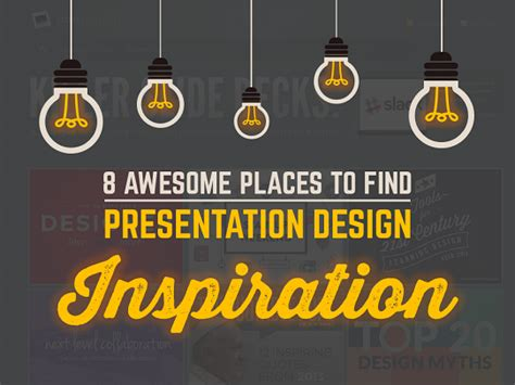 The 8 Best Places To Find Powerpoint Design Inspiration Presentation On Inspiration