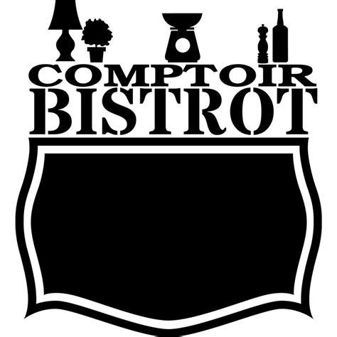 comptoir bistrot sticker ardoise comptoir bistrot stickers cuisine