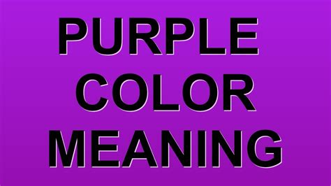 purple is the color of purple color meaning