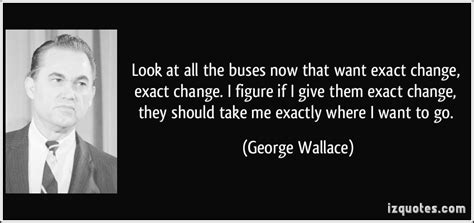 i want some a changing look at paul s letter to the church in ephesus books george c wallace quotes quotesgram