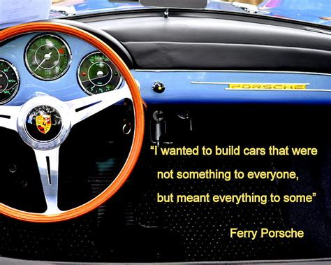Ferry Porsche Quotes Quotesgram
