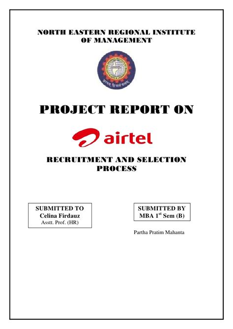 Airtel Project Report Mba by Report On Airtel Recruitment And Selection