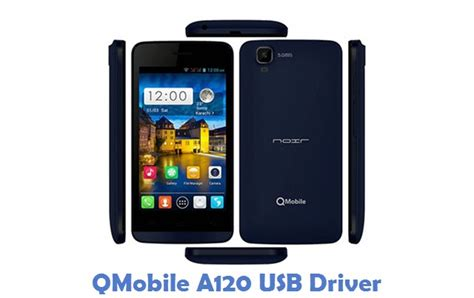Qmobile A120 Themes Free Download | download qmobile a120 usb driver phone usb drivers