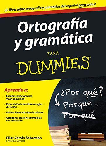 libro gramatica en contexto libro 10 libros recomendados para mejorar la ortograf 237 a