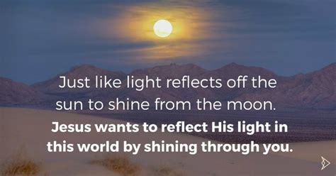 Superb Church Of Christ Singles Events #8: Just-like-the-light-from-the-sun-reflects-and-shines-from-the-moon.-Jesus-Christ-will-reflect-His-glorious-light-off-of-you-so-y.jpg