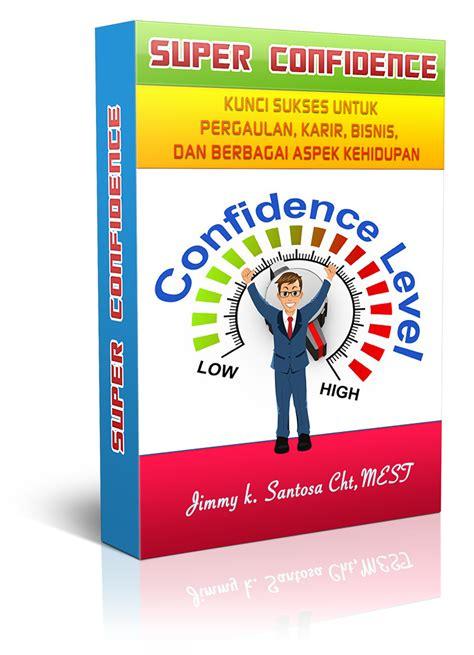 Breaking Mental Block Terapi Untuk Mengatasi Mental Block confidence menjadi pribadi yang lebih percaya diri