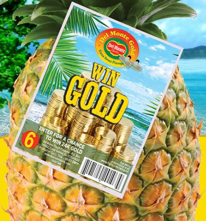 Gold Sweepstakes - del monte gold for gold sweepstakes