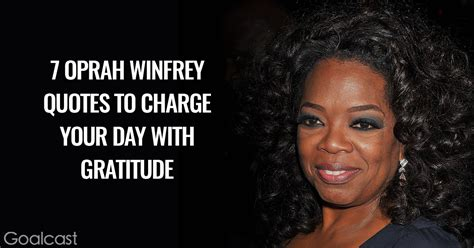 oprah winfrey gratitude quote 7 oprah winfrey quotes to charge your day with gratitude