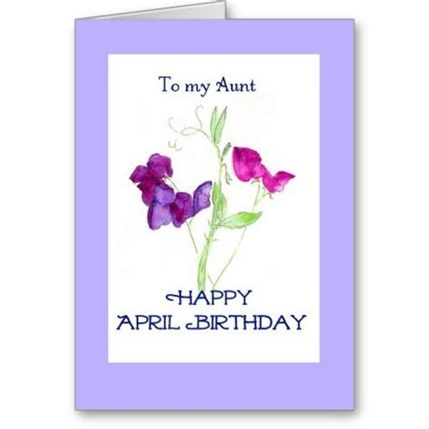 printable birthday cards for aunt free april birthday card for aunt sweet peas birthday cards
