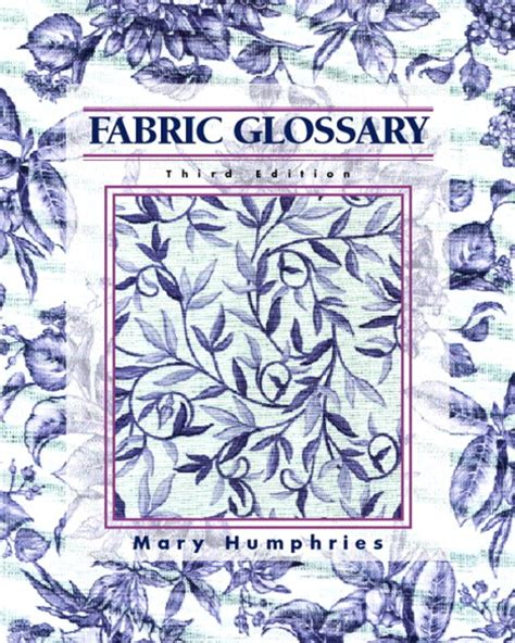 upholstery glossary humphries fabric glossary pearson