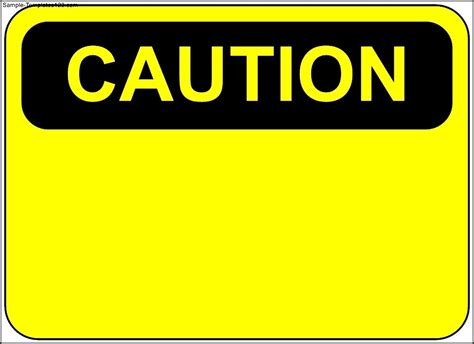 caution sign template caution sign template sle templates