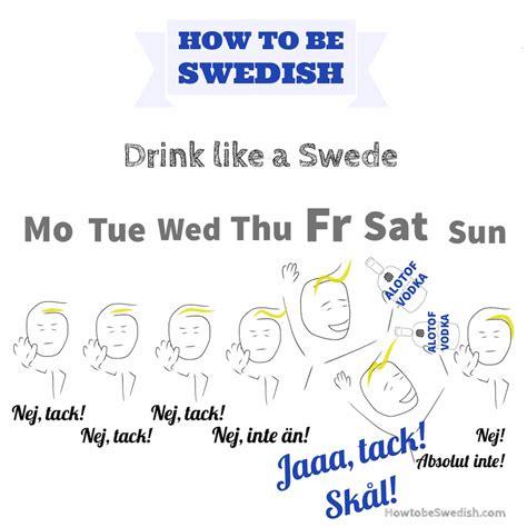 how to a like a drink like a how to be swedish hej sweden