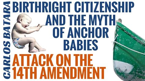 Anchor Babies Birthright Citizenship And The 14th Amendment | birthright citizenship and the myth of anchor babies