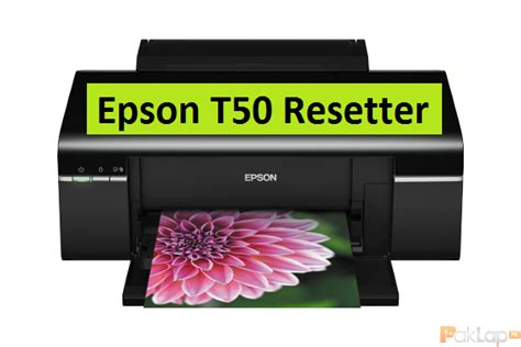 how to reset epson t50 epson resetter t50 archives reset epson