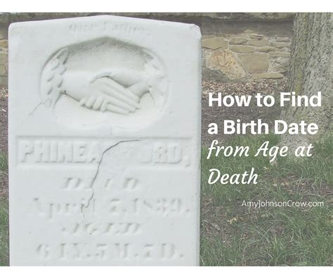 Find On By Age How To Find A Birth Date From Age At Johnson