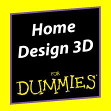 home design for dummies home design 3d for dummies bricolez et d 233 corez votre int 233 rieur