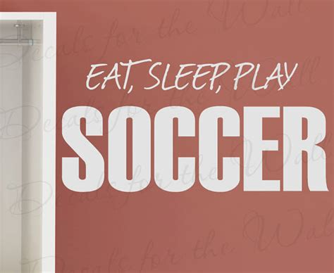 sports themed quotes items similar to eat sleep play soccer boy sports themed