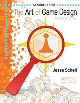 game design books pdf the art of game design a book of lenses second edition pdf