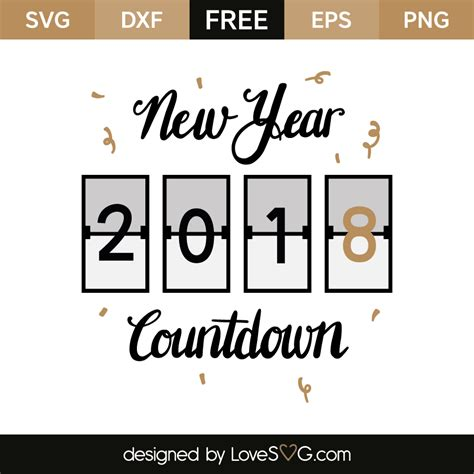 new year 2018 countdown new year countdown 2018 lovesvg
