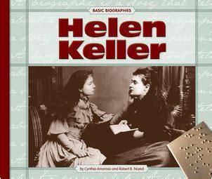 helen keller biography pages helen keller the child s world