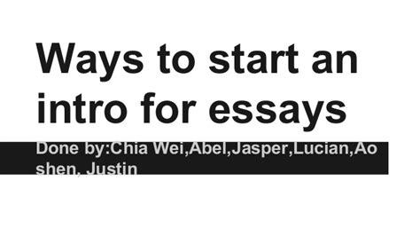 Best Way To Start An Essay About A Person by The Best Way To Start An Essay