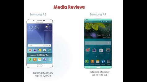 Samsung A8 Vs A9 Samsung Galaxy A8 Vs Samsung Galaxy A9 Review