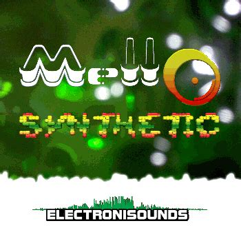 Sweeter Keep It Mello electronisounds mello synthetic ambient sle pack acid wav rex discover