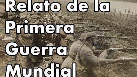 la guerra de la 8494210777 asi fu 233 la primera guerra mundial audio youtube