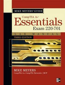 mike meyers comptia security certification guide second edition sy0 501 books mike meyers comptia a guide essentials lab manual third