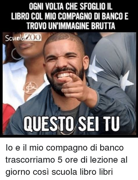 frasi per compagna di banco 25 best memes about cosi cosi memes