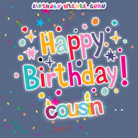 Happy Birthday To A Special Cousin by Birthday Wishes For A Cousin
