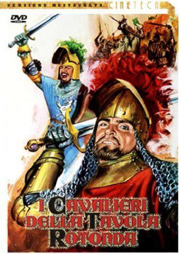 cavalieri della tavola rotonda vendita cavalieri della tavola rotonda i dvd e
