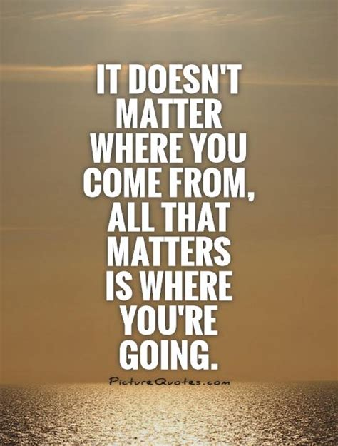 where does matter come from past you fitness quotes quotesgram