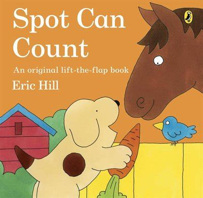 spot can count spot can count by eric hill penguin books australia
