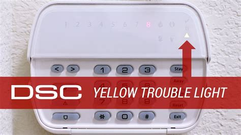 dsc alarm trouble light reset dsc alarm system how to diagnose yellow triangle trouble