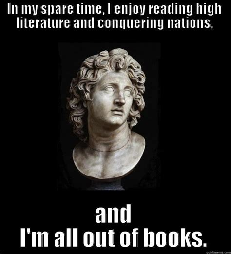 Great Funny Memes - alexander the great quickmeme