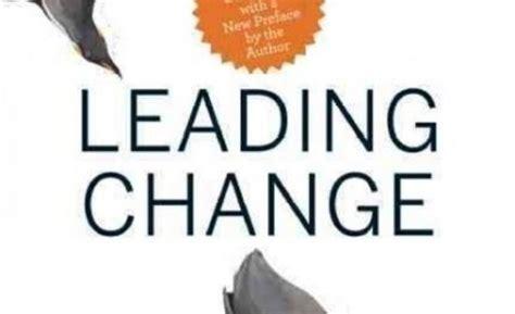 kotter j leading change leading change j kotter summary panview