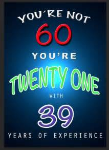 25 best 60th birthday quotes on pinterest 60th birthday