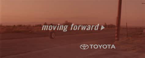 Toyota Keep Moving Forward Toyota Moving Forward