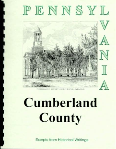 1886 history of cumberland county pennsylvania the history of cumberland county pa