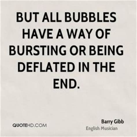 Bubbles All The Way by Barry Gibb Quotes Quotesgram