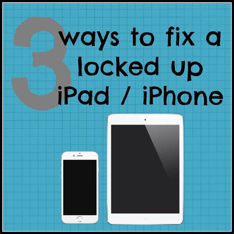 how to turn iphone when frozen 3 ways to fix a locked up iphone or german pearls
