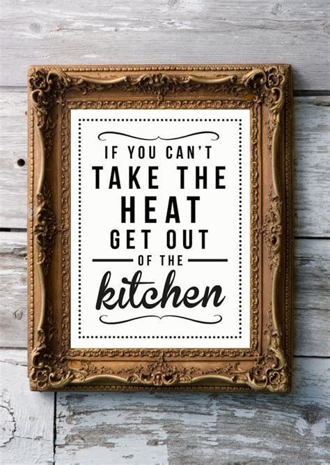 Get Out Of The Kitchen by If You Can T Take The Heat Get Out Of The Kitchen