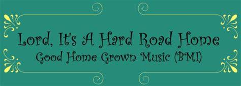 home grown lyrics 28 images lyrics jimmy martin songs